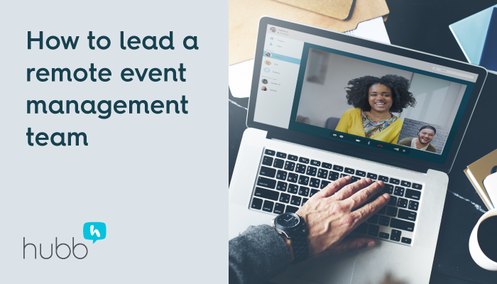How to lead a remote event management team