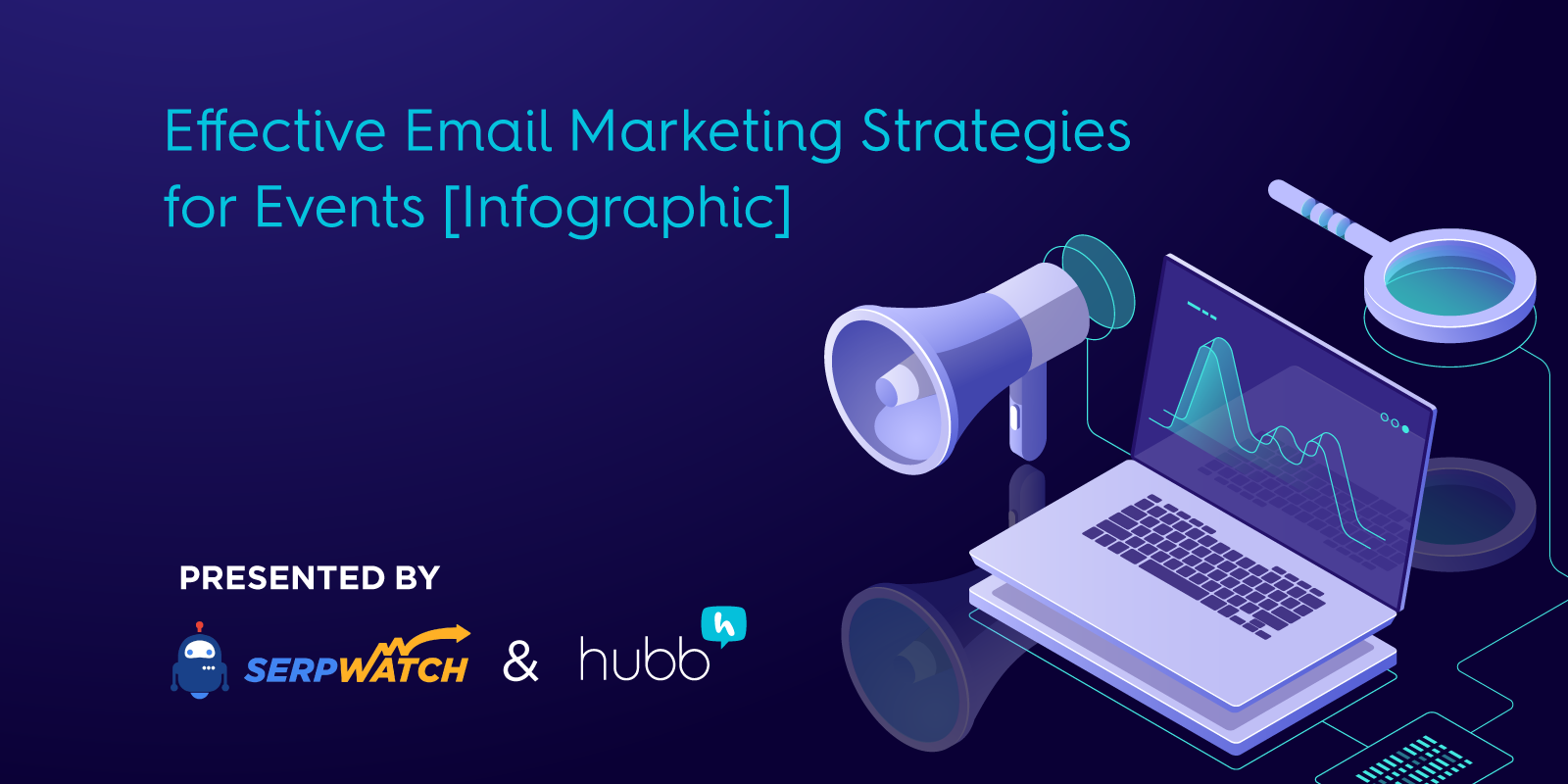 Effective Email Marketing Strategies for Events [Infographic]