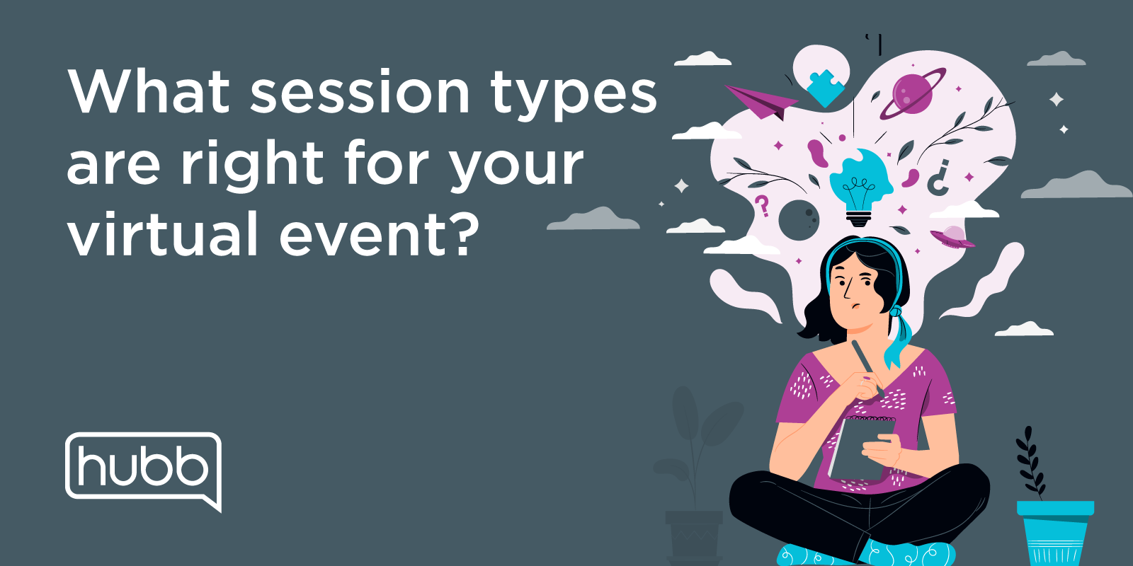 What session types are right for your virtual event?