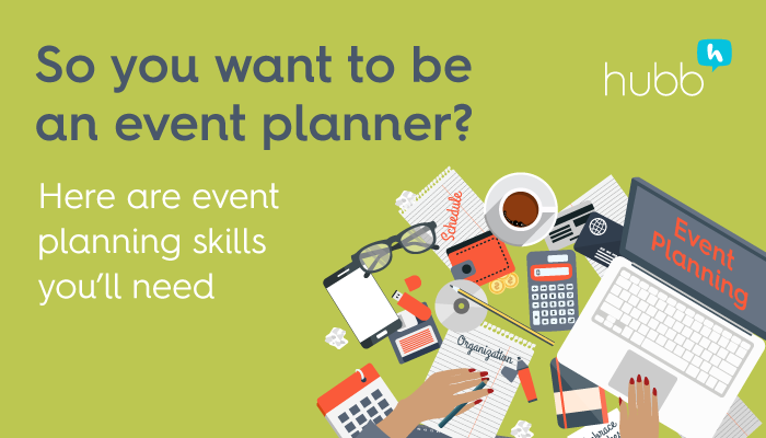 So you want to be an event planner? Five skills you need.