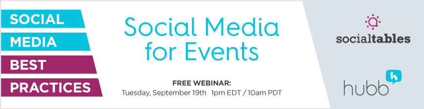 FREE WEBINAR: Social Media for Events - Marketing Best Practices for Each and Every Event