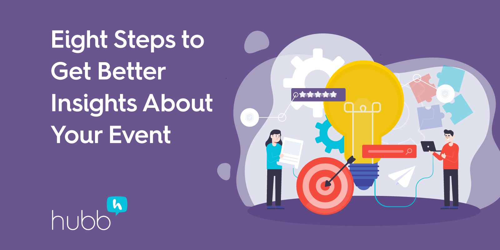 Eight Steps to Get Better Insights About Your Event