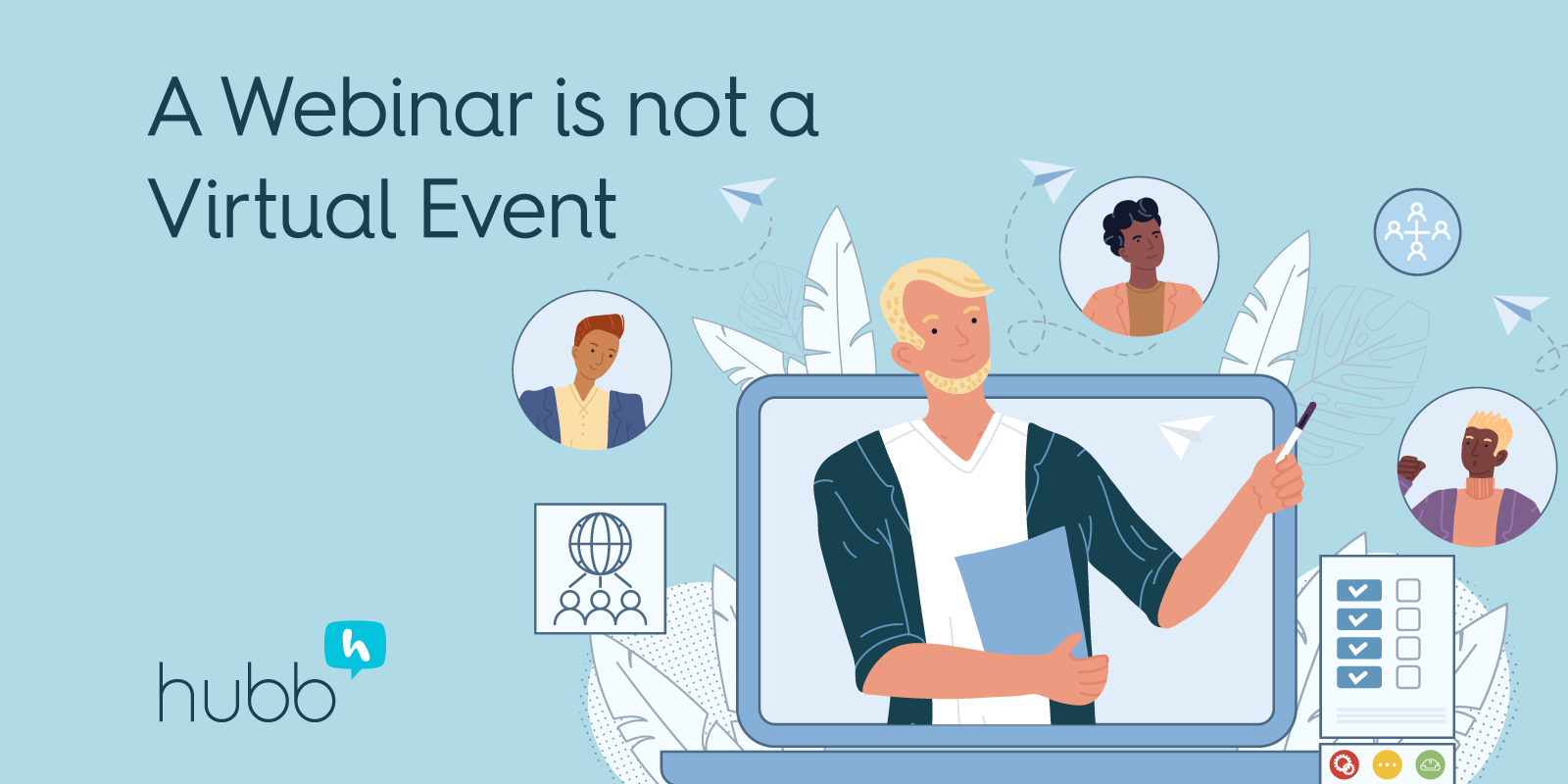 A Webinar is not a Virtual Event