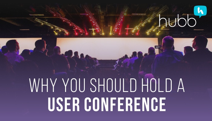 Why-You-Should-Hold-UserConference-Social