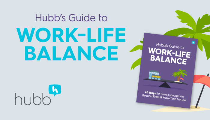 Hubb's Guide to Work-Life Balance