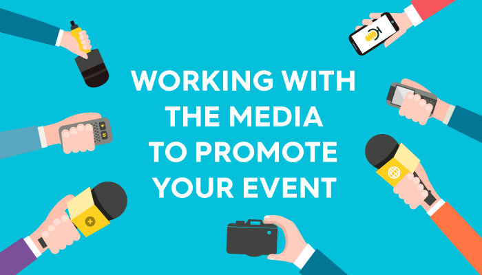 Working with the Media to Promote Your Event