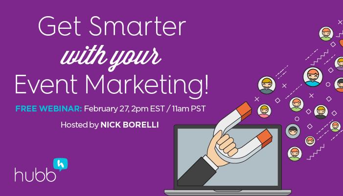 WEBINAR: Get Smarter With Your Event Marketing