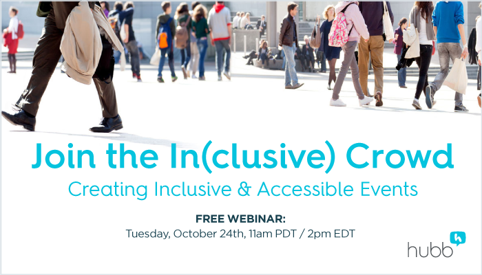 WEBINAR: Join the In(clusive) Crowd: Creating Inclusive and Accessible Events