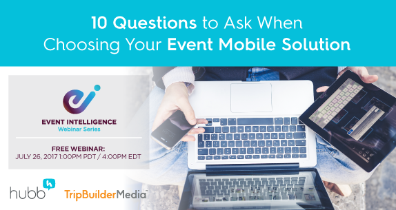 Webinar: The 10 Questions to Ask When Choosing Your Event Mobile Solution