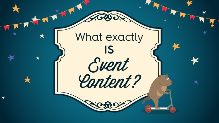 What exactly IS event content?
